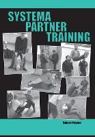 Systema Partner Training by Robert Poyton
