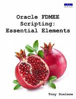 Oracle Fdmee Scripting Essential Elements by Tony Scalese
