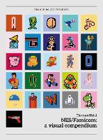 NES/Famicom: A Visual Compendium by Bitmap Books