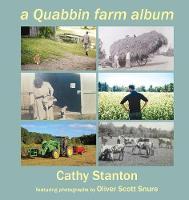 A Quabbin Farm Album by Cathy Stanton