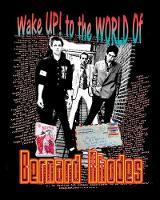 Wake Up! to the World of Bernard Rhodes by Bernard Rhodes
