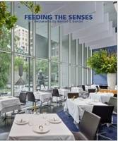 Feeding the Senses Restaurants by Bentel & Bentel by John Morris Dixon