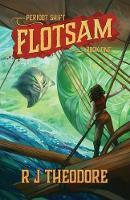 Flotsam by R. J. Theodore