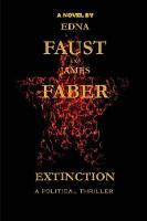 Extinction by James Faber, Edna Faust