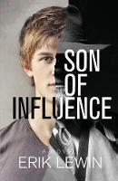 Son of Influence by Erik Lewin