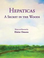 Hepaticas A Secret in the Woods by Elaine Omann