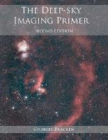 The Deep-Sky Imaging Primer by Charles Bracken