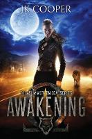 Awakening The Summer Omega Series, Book 1 by JK Cooper, Mikey Brooks
