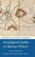 Sociological Studies in Roman History by Keith Hopkins
