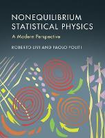 Nonequilibrium Statistical Physics A Modern Perspective by Roberto (Universit... degli Studi di Firenze, Italy) Livi, Paolo (Consiglio Nazionale delle Ricerche (CNR), Rome) Politi