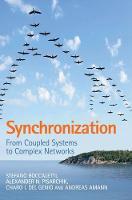 Synchronization From Coupled Systems to Complex Networks by Stefano (Consiglio Nazionale delle Ricerche (CNR), Rome) Boccaletti, Alexander N. Pisarchik, Charo I. (University of del Genio