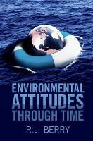 Environmental Attitudes through Time by R. J. (University College London) Berry