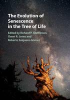 The Evolution of Senescence in the Tree of Life by Richard P. Shefferson