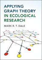 Applying Graph Theory in Ecological Research by Mark R. T. Dale