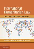 International Humanitarian Law Cases, Materials and Commentary by Nicholas (University of Sheffield) Tsagourias, Alasdair Morrison