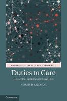 Duties to Care Dementia, Relationality and Law by Rosie (University of Birmingham) Harding