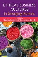 Ethical Business Cultures in Emerging Markets by Douglas Jondle