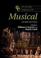 The Cambridge Companion to the Musical by William A. (University of Missouri, Kansas City) Everett