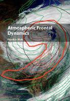 Atmospheric Frontal Dynamics by Mankin (University of Illinois, Urbana-Champaign) Mak