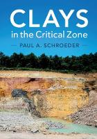 Clays in the Critical Zone by Paul A. (University of Georgia) Schroeder