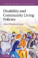 Disability and Community Living Policies by Arie (University of Haifa, Israel) Rimmerman