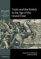 Turin and the British in the Age of the Grand Tour by Paola Bianchi