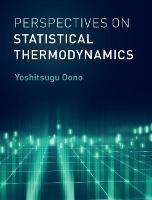 Perspectives on Statistical Thermodynamics by Yoshitsugu (University of Illinois, Urbana-Champaign) Oono