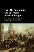 The 1848 Revolutions and European Political Thought by Douglas (University of Ottawa) Moggach