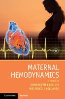 Maternal Hemodynamics by Christoph (Imperial College London) Lees