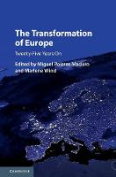 The Transformation of Europe Twenty-Five Years On by Miguel Poiares (European University Institute, Florence) Maduro
