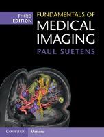 Fundamentals of Medical Imaging by Paul (Katholieke Universiteit Leuven, Belgium) Suetens