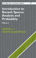 Introduction to Banach Spaces: Analysis and Probability by Daniel Li, Herve (Universite de Lille I) Queffelec
