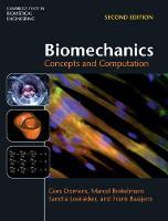 Biomechanics Concepts and Computation by Cees (Technische Universiteit Eindhoven, The Netherlands) Oomens, Marcel (Technische Universiteit Eindhoven, The Ne Brekelmans