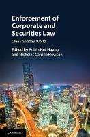 Enforcement of Corporate and Securities Law China and the World by Robin (The Chinese University of Hong Kong) Huang