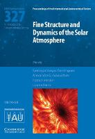 Fine Structure and Dynamics of the Solar Photosphere (IAU S327) by Santiago Vargas Dominguez