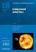 Living around Active Stars (IAU S328) by Dibyendu Nandy