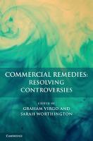Commercial Remedies: Resolving Controversies by Graham (University of Cambridge) Virgo