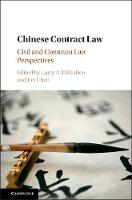 Chinese Contract Law Civil and Common Law Perspectives by Larry A. (University of Florida) DiMatteo