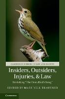 Insiders, Outsiders, Injuries, and Law Revisiting 'The Oven Bird's Song' by Mary Nell Trautner