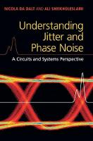 Understanding Jitter and Phase Noise A Circuits and Systems Perspective by Nicola Da Dalt, Ali (University of Toronto) Sheikholeslami
