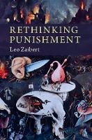 Rethinking Punishment by Leo (Union College, New York) Zaibert