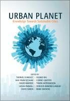 Urban Planet Knowledge towards Sustainable Cities by Thomas (Stockholm Resilience Centre) Elmqvist