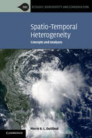 Spatio-Temporal Heterogeneity Concepts and Analyses by Pierre R. L. (McGill University, Montreal) Dutilleul