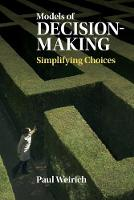 Models of Decision-Making Simplifying Choices by Paul (University of Missouri, Columbia) Weirich
