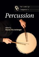 The Cambridge Companion to Percussion by Russell (University of Toronto) Hartenberger