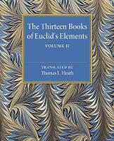 The Thirteen Books of Euclid's Elements: Volume 2, Books III-IX by Thomas L. Heath