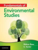 Fundamentals of Environmental Studies by Mahua Basu, Xavier Savarimuthu