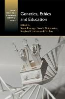 Genetics, Ethics and Education by Susan (Yale University, Connecticut) Bouregy
