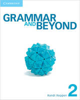Grammar and Beyond Level 2 Student's Book and Class Audio CD Pack by Randi Reppen