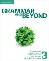Grammar and Beyond Level 3 Student's Book and Class Audio CD Pack by Randi (Northern Arizona University) Reppen